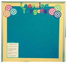 Bulletin Board used to display our learning targets!