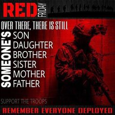 Remember Everyone Deployed! Military Quotes, Military Mom, Military Deployment, Red Friday Shirts, Remember Everyone Deployed, Christian Warrior, Air Force Mom, Marine Mom, Marine Corps