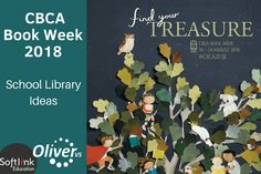 Book Week 2018 – Find your treasure in the school library with Oliver Book Week, Literature, Finding Yourself, Author, Activities, Education, School, Children, Books