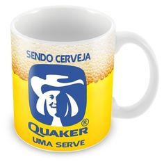 Caneca Porcelana Personalizada Sendo Cerveja Quaker Uma Serve