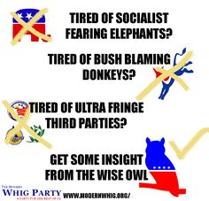 The Modern Whigs are a ultra fringe 3rd party