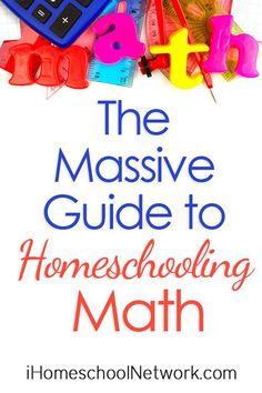 The Massive Guide to Homeschooling Math | the Bloggers at @iHomeschoolNet #ihsnet Math For Kids, Fun Math, Maths, Math Resources, Math Activities, Math Is Everywhere, Homeschool Math Curriculum, Homeschooling Resources, Math Workbook