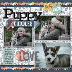 Oh how we love our pets and they deserve scrapbook pages too!  Fur Buddies Digital Kit is perfect for designing pages with pet photos.  We never want to forget how much love and comfort they bring …