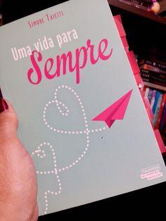 Leitura & Cia: Resenha do livro Uma vida para Sempre, autora Simo...