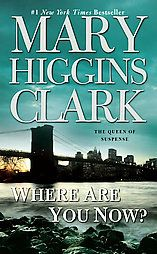 Mary Higgins Clark-Where Are You Now?  $1.99
