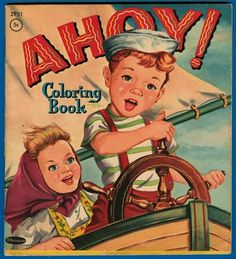 'Ahoy Coloring Book', Pictures by Clarence Biers, Whitman 1958 | eBay