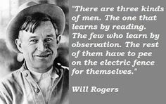 Will Rogers was one of the South's brightest stars, a man of wit and humor. He was born in the Texas Northern Territory, aka Oklahoma.