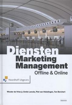 de Vries jr., Wouter. Dienstenmarketingmanagement: offline & online. Plaats: 658.8 DEVR