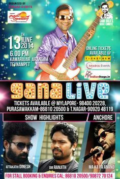 Grand Events is organizing a Live music concert and since it is the first live music concert by the leading singer Gana Bala is a First man in the Tamil industry to To Sing-To Song Write-To Compose To-Act He has been Inspired by millions of youths through his unique lyrics vocal. Almost he has reached 100 songs with in a short span of time. Hence we expect an enormous number of crowds. So we want this event to be a greater blast in the evening.There are many celebrities to take part in it.