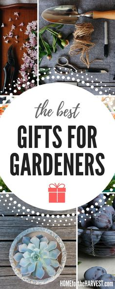 Thoughtful, practical, and beautiful gifts for your favourite gardener. These products make wonderful presents for the gardeners in your life! | Home for the Harvest