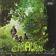 Caravan - If I Could Do It All Over Again (Decca, Sep 1970).  Produced by Terry King, Caravan.  Photograph, graphics by David Jupe.