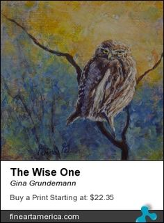 The Wise One Painting of owl by Gina Grundemann