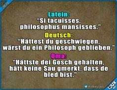 Omi sagt wie es ist. ^^' #TypischOmi #lustig #Sprüche #Humor #lachen