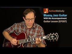 Bluesy, Jazz Guitar Lesson (Solo Composition) EP207