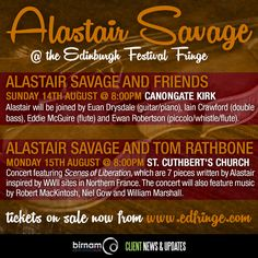 Alastair Savage has some gigs coming up next month at the Edinburgh Festival Fringe. Tickets available from https://www.edfringe.com/