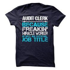Audit Clerk T Shirts, Hoodies. Get it here ==► https://www.sunfrog.com/No-Category/Audit-Clerk-.html?41382