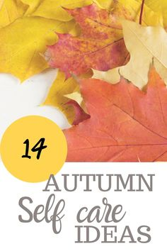 14 Autumn self care ideas || Are you looking for self care ideas to make your Autumn / Fall the best one yet? Here I have 14 self care ideas to have the most memorable Autumn season this year. #Autumn #Autumnseason #Autumnideas #Autumnselfcareideas #Autumntime #Fall #Fallseason #Fallideas #Fallselfcareideas #Falltime