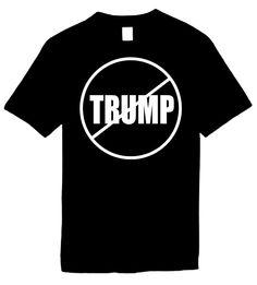Signature Depot - NO TRUMP (anti-trump) Novelty T-Shirt, $11.95 (http://www.signaturedepot.net/no-trump-anti-trump-novelty-t-shirt/)