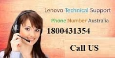 We are an independent and a third-party service provider for Lenovo users in Australia. Call us at 1800431354 to get any tech support or to repair your Lenovo Laptop.