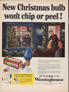 "Description: 1952 WESTINGHOUSE vintage print advertisement ""New Christmas bulb"" -- New Christmas bulb won't chip or peel! Keep Christmas old-fashioned, but not the lights. Here, use the latest. Buy Permacote bulbs for indoor and outdoor Christmas lighting."