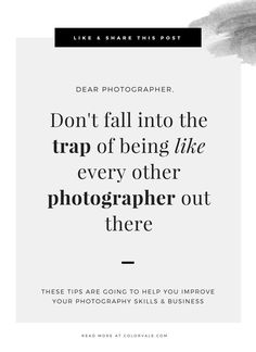 Don't fall into the trap of being like every other photographer out there