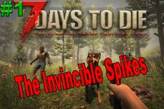 7 days to die - Alpha 14 - _____________________________________________________________ This is my first episode on a long time and the first epsi. 7 Days To Die, Spikes, Ps4, Gaming, Movies, Movie Posters, Cnd Nails, Ps3, Videogames