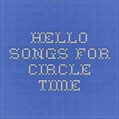 Hello Songs for Circle Time