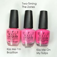 opi bottles comparison kiss me i`m brazilian, two timing the zones and kiss me on my tulips