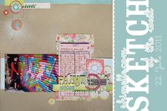 paper: pretty paper. true stories. {and scrapbooking classes with cupcakes.}: Scrapbooking sketch of the week