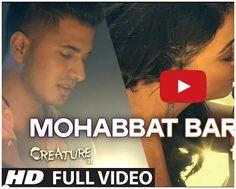 Mohabbat Barsa De Full Video Song Ft. Arjun   #Creature3D, #SurveenChawla, #RajneeshDuggal  http://bollywood.chdcaprofessionals.com/2014/09/mohabbat-barsa-de-full-video-song-ft.html