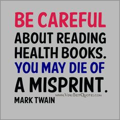 Funny Quotes About Books | Funny Health quotes, Funny reading health books quotes, mark twain ...
