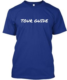 Tour Guide | Teespring