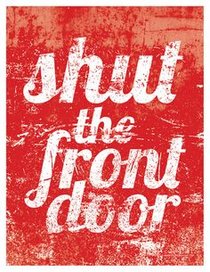 Shut the Front Door from balancinghome etsy shop