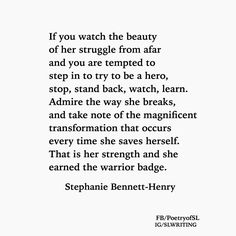 If you watch the beauty of her struggle from afar #stephaniebennetthenry #slwords #slwriting #poetryofsl