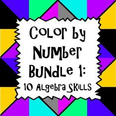 Let students practice their algebra skills and have fun too as they work on these various color by number activities for essential algebra skills! Each activity is designed to challenge students since they require more than just coloring an answer. Students must read specific directions for coloring once they obtain their solutions, or they must apply knowledge of their answers to color correctly.