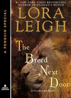 Book Reviews | Open Book Society | THE BREED NEXT DOOR (BREEDS, BOOK #6) BY LORA LEIGH: BOOK REVIEW
