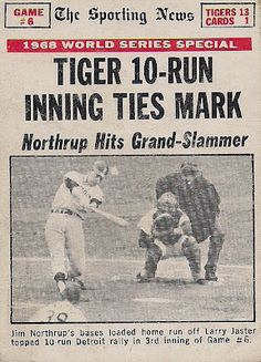 1968 world series Northrup Grand-Slam. I painted my car in Tiger stripes. Baseball Photos, Sports Photos, Baseball Cards, Baseball Scoreboard, Baseball Posters, Detroit Sports, Detroit Tigers Baseball, Detriot Tigers, Detroit History