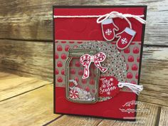 One Stampin' Mother Tucker, Candy Cane Lane DSP, Jar Of Cheer, Jars of Love, Paper Craft Crew, Shaker Card