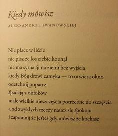 "Jan Twardowski ""Potrzebne do szczęścia"" Poetry Poem, Poetry Quotes, Polish Language, Sing Me To Sleep, In Other Words, God Is Good, Deep Thoughts, Nostalgia, Haiku"