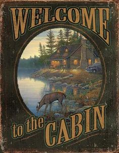 Tin Sign | Welcome to the Cabin Metal Tin Sign