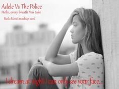 Adele Vs The Police - Hello, every breath You take - Paolo Monti mashup ...