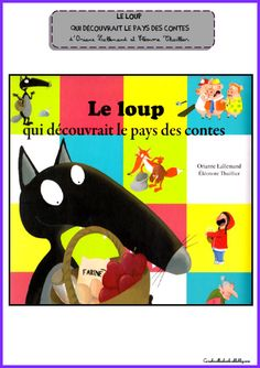 Le loup au pays des contes - Carabouille à l'école French Fairy Tales, Tales For Children, French Songs, Album Jeunesse, Core French, French Classroom, French School, Teaching French, Learn French