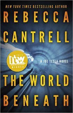 rebecca cantrell the world beneath