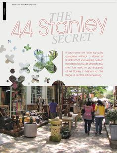 Joburg Gem! Hang out on a lazy Saturday morning and enjoy a coffee, watching the hipsters at 44 Stanley in Braamfontein in the city.