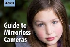 Guide to Mirorless Cameras