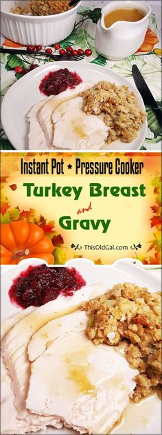 Pressure Cooker Turkey Breast with Delicious Homemade Gravy is moist and tender. It cooks in under one hour in the Instant Pot. via @thisoldgalcooks