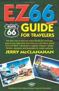 Route 66: EZ66 Guide for Travelers, 2nd Edition