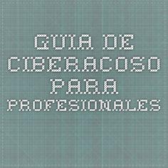 Guia de ciberacoso para profesionales