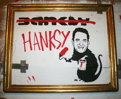 """Hanksy"" Art show"