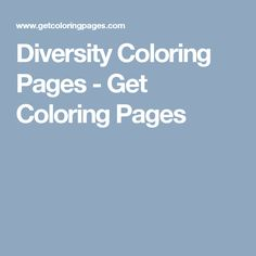 Diversity Coloring Pages - Get Coloring Pages
